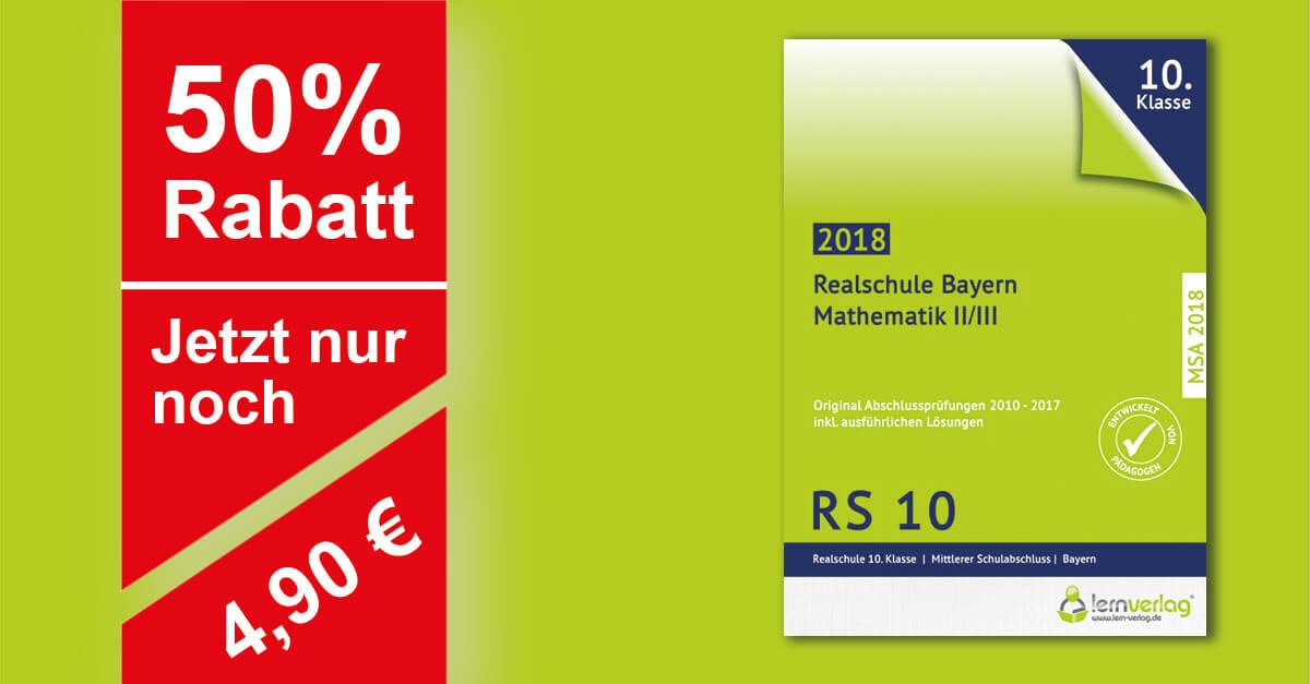 Original Abschlussprüfungen Mathematik WPFG II/II Realschule Bayern