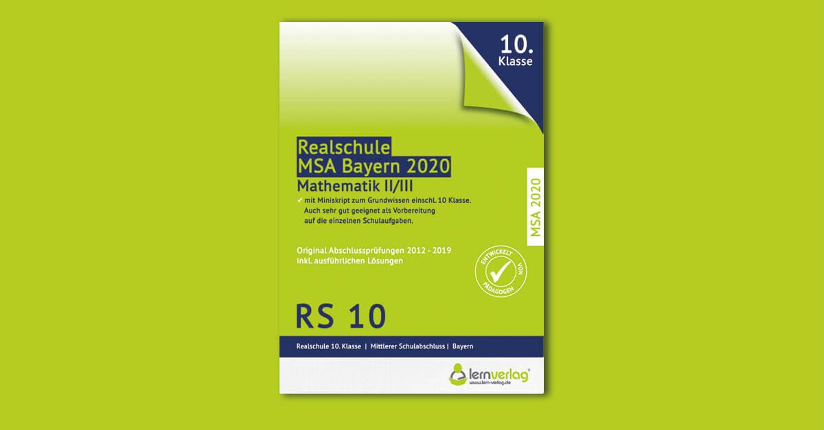 Original Abschlussprüfungen Mathematik II Realschule Bayern 2020