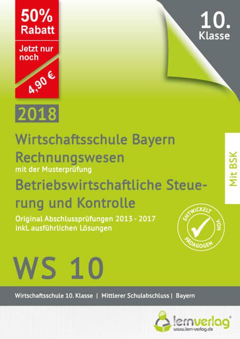 Mittlerer Schulabschluss Rechnungswesen Wirtschaftsschule Bayern 2018